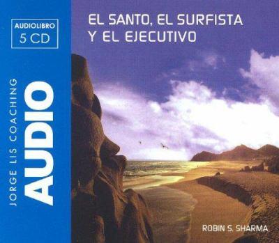 El Santo, el Surfista y el Ejecutivo 9788460980575