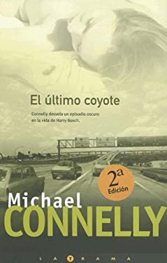 El Ultimo Coyote = The Last Coyote 9788466619783