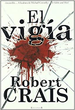 El Vigia = The Watchman 9788466642828
