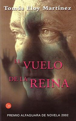 El Vuelo de La Reina (the Flight of the Queen): Premio Alfaguara de Novela 2002