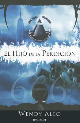 El Hijo de la Perdicion = Son of Perdition 9788466644105