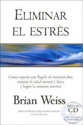 Eliminar El Estres [With CD] 9788466619479