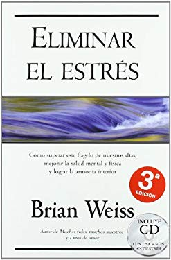 Eliminar el Estres [With CD] 9788466615914