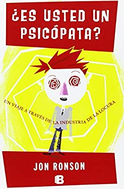 Es Usted un Psicopata? = Are You a Psychopath? 9788466650502