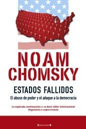Estados Fallidos: El Abuso de Poder y el Ataque a la Democracia = Failed State 9788466631921