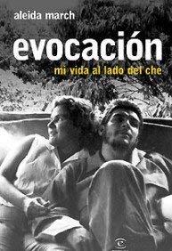 Evocacion: Mi Vida al Lado del Che 9788467027334
