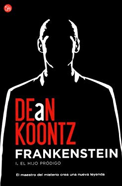 Frankenstein: I. el Hijo Prodigo = Frankenstein 9788466310222
