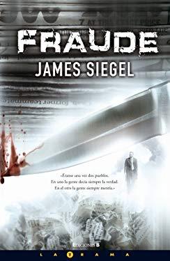 Fraude = Deceit - Siegel, James / Chic, Juan Soler