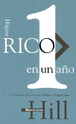 Hagase Rico en L Ano = A Year of Growing Rich 9788466301541