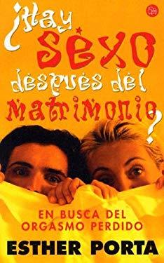 Hay Sexo Despues del Matrimonio 9788466313445