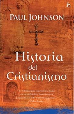 Historia del Cristianismo = A History of Christianity 9788466618915