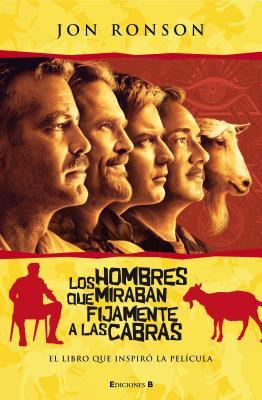Hombres Que Miraban Fijamente a Las Cabras, Los 9788466642446