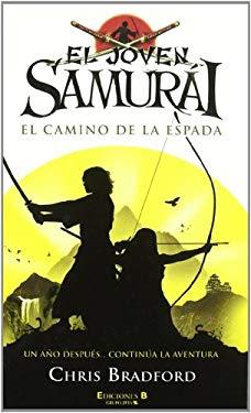 El Camino de la Espada = Young Samurai 9788466641234