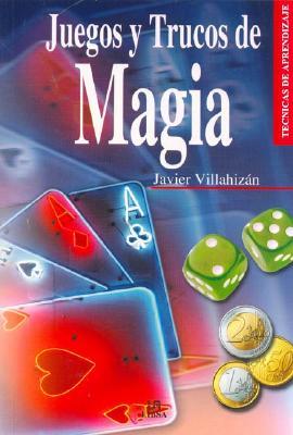 Juegos y Trucos de Magia 9788466206396