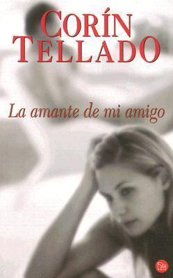 La Amante de Mi Amigo 9788466315197