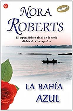 La Bahia Azul = Chesapeake Blue 9788466318167