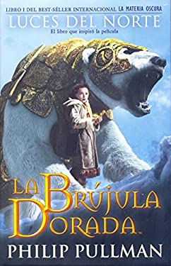 La Brujula Dorada: Luces de Norte = His Dark Materials 9788466636223