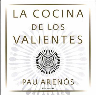 La Cocina de Los Valientes 9788466649728