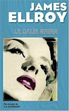 La Dalia Negra = The Black Dahlia 9788466617024