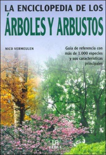 La Enciclopedia de Los Arboles y Arbustos 9788466210584