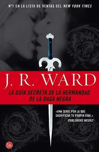 La Guia Secreta de la Hermandad de la Daga Negra = The Black Dagger Brotherhood 9788466319164