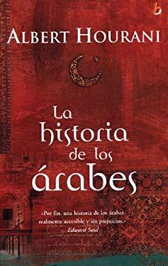 La Historia de Los Arabes 9788466615389