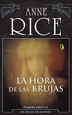 La Hora de Las Brujas = The Witching Hour 9788466621311