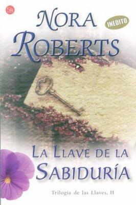 La Llave de la Sabiduria = Key of Knowledge 9788466369527