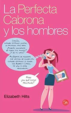 La Perfecta Cabrona y Los Hombres 9788466319430