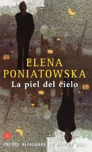 La Piel del Cielo (Premio Alfaguara 2001) 9788466306546
