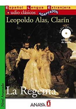La Regenta (Spanish Edition) - Leopoldo Alas,