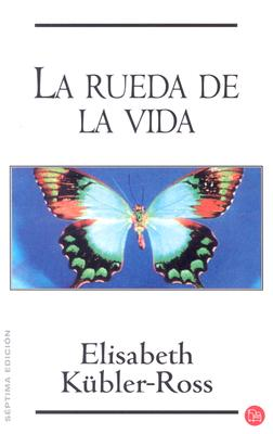La Rueda de la Vida = The Wheel of Life 9788466301145