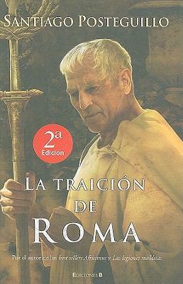 La Traicion de Roma 9788466640824