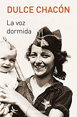 La voz dormida / The Sleeping Voice (Best Seller) (Spanish Edition)