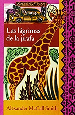 Las Lagrimas de la Jirafa = Tears of the Giraffe 9788466321938