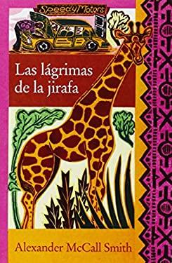 Las Lagrimas de la Jirafa = Tears of the Giraffe