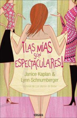 Las Mias Son Espectaculares! 9788466626484