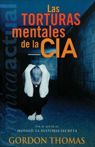 Las Torturas Mentales de la CIA 9788466603331