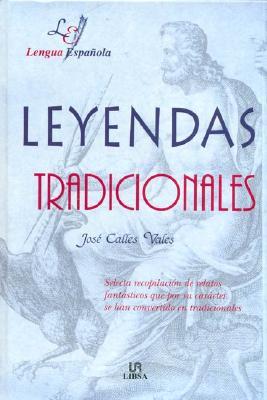 Leyendas Tradicionales = Traditional Tales 9788466201889