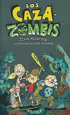 Los Caza-Zombis = The Zombie Chasers 9788466645393