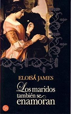 Los Maridos Tambien Se Enamoran: Las Hermanas Essex I 9788466368858