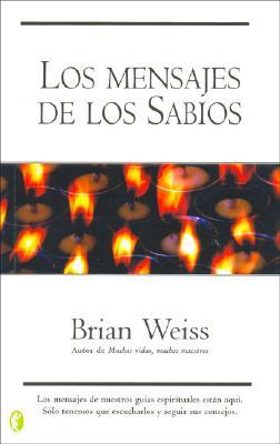 Los Mensajes de Los Sabios 9788466621670
