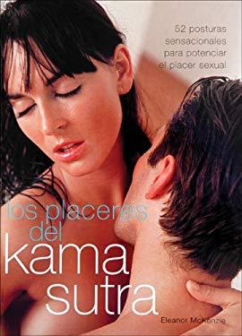 Los Placeres del Kama Sutra: 52 Posturas Sensacionales Para Potenciar el Placer Sexual 9788466621601
