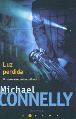 Luz Perdida = Lost Light 9788466625814