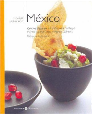 Mexico - Cocinas del Mundo 9788460950622