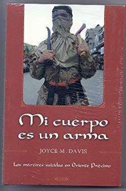 Mi Cuerpo Es Un Arma 9788466614405
