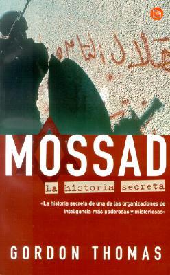 Mossad: La Historia Secreta = Gideon's Spies 9788466303019