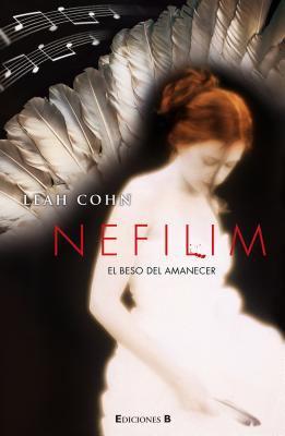 Nefilim: El Beso del Amanecer = Nefilim 9788466646543