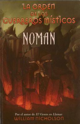 Noman. La Orden de Los Guerreros Misticos