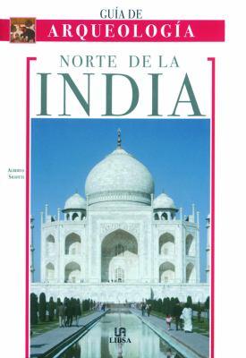 Norte de La India - Guia de Arqueologia 9788466211086